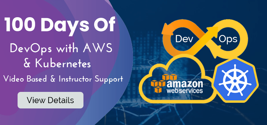 100 Days of 'DevOps with AWS & Kubernetes'