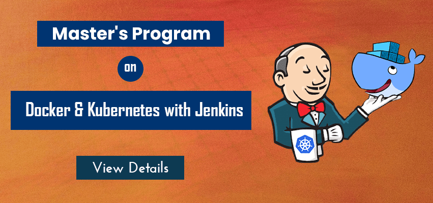 Master's Program on Docker & Kubernetes with Jenkins